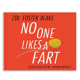 No One Likes a Fart, Zoe Foster Blake